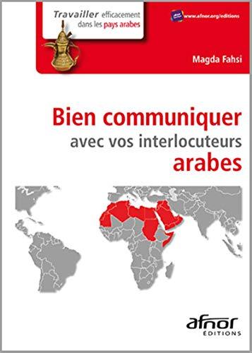 Bien communiquer avec vos interlocuteurs arabes: Magda Fahsi