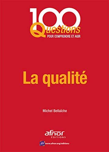 La qualité: Michel Bellaïche
