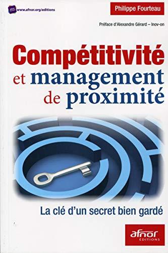 Competitivite et management de proximite la cle d un secret bien garde: Philippe Fourteau