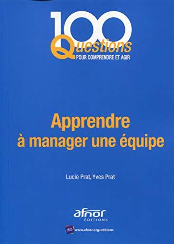 APPRENDRE A MANAGER UNE EQUIPE: PRAT LUCIE ET YVES