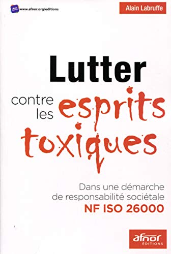 Lutter contre les esprits toxiques: Dans une: Alain Labruffe