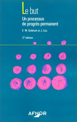 9782124656219: Le but: Un processus de progrès permanent