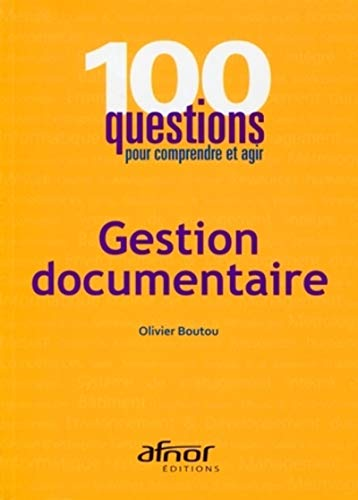Gestion documentaire (French Edition): Olivier Boutou