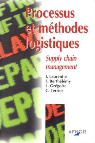 9782124753215: Processus et méthodes logistiques. Supply chain management