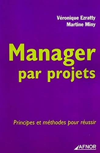 9782124755158: Manager par projets (French Edition)