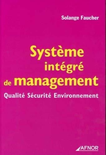 Systeme integre de management (French Edition): Solange Faucher