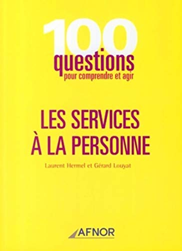 Les services a la personne (French Edition): Laurent Hermel