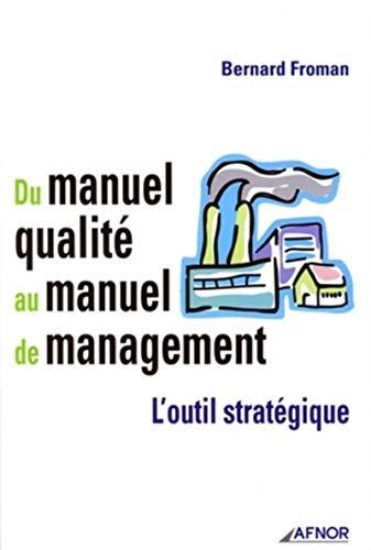 9782124755677: Du manuel qualité au manuel de management : L'outil stratégique