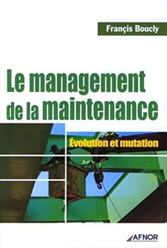 Le management de la maintenance (French Edition): Jean-Pierre Clergeau
