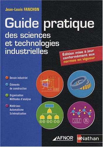 9782124941711: Guide pratique des sciences et technologies industrielles