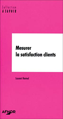 9782125050139: Mesurer la satisfaction clients