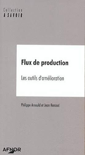 9782125050443: Flux de production les outils d'amelioration