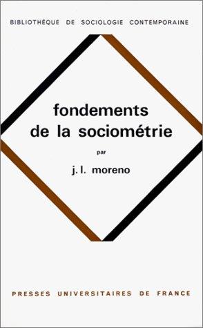 9782130305736: Fondements de la sociométrie, 2e édition
