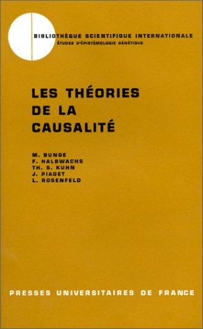 Les Théories de la causalité, 1ère édition Mario Bunge; Thomas S. Kuhn; L. Rosenfeld; F. Halbwachs ...