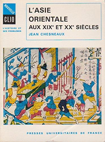 9782130327080: L'Asie orientale aux XIXe et XXe si�cles
