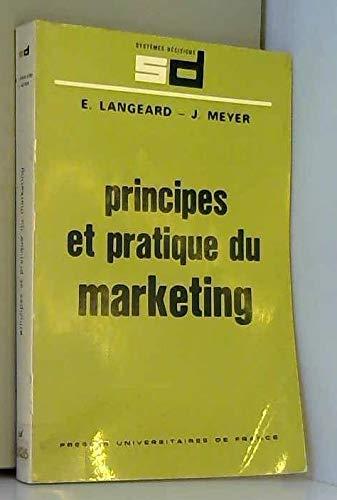 Principes et pratique du marketing: Eric Langeard; Janine