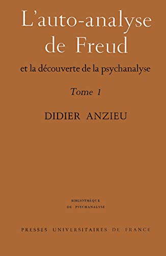 9782130334675: Auto-analyse de Freud, tome 1