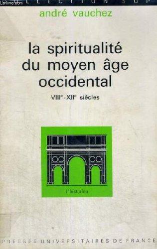 9782130335122: La spiritualité du Moyen-Âge occidental