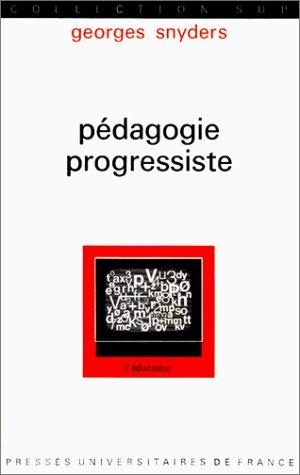 PEDAGOGIE PROGRESSISTE: Georges Snyders