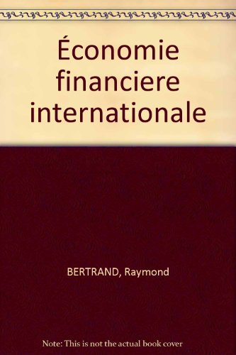 9782130338451: Economie financière internationale.