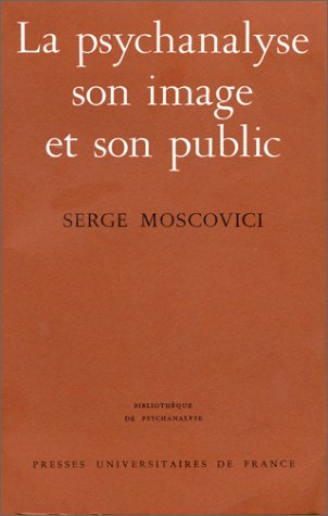 9782130339489: La Psychanalyse, son image et son public