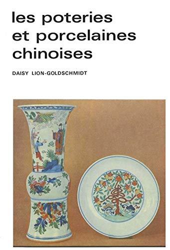 Les Poteries et Porcelaines chinoises: Daisy Lion-Goldschmidt
