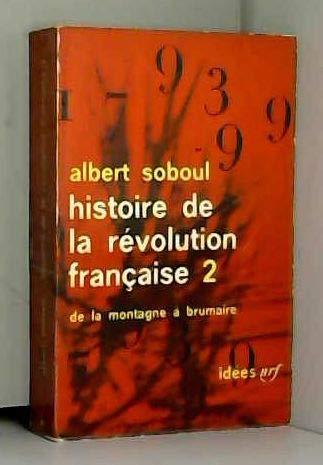 HISTOIRE DE LA REVOLUTION FRANCAISE VOLUME 2: SOBOUL ALBERT EDITIONS