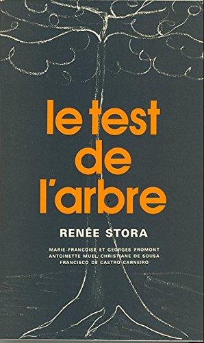 Le test de l'arbre: Renée Stora