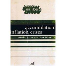 9782130354659: Accumulation, inflation, crises (Economie en liberté) (French Edition)
