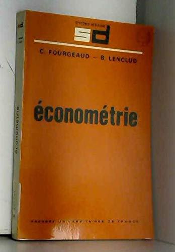 Econometrie (Systemes-decisions) (French Edition): Claude Fourgeaud