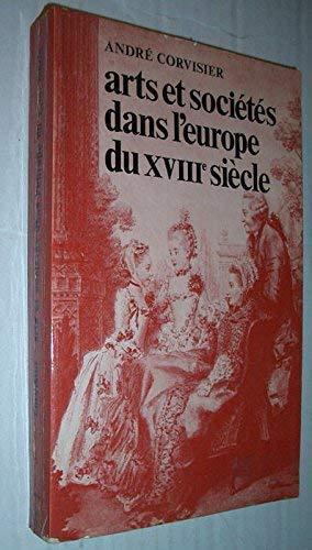 9782130355304: Arts et soci�t�s dans l'Europe du XVIII1 si�cle