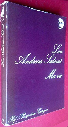 Ma vie: Esquisse de quelques souvenirs: Lou Andreas-Salome