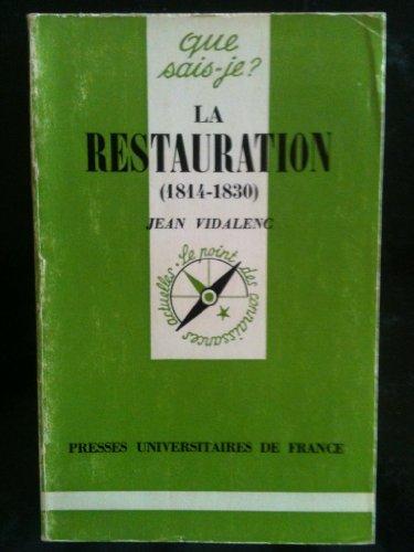 LA RESTAURATION 1814 - 1830: Jean Vidalenc