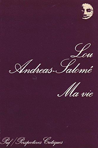 Ma vie: Esquisse de quelques souvenirs (Perspectives: Andreas-Salome, Lou