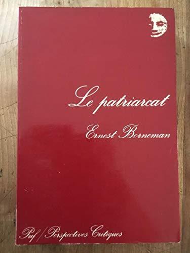 Le Patriarcat (Perspectives critiques): Ernest Borneman; Jeanne Etoré-Lortholary; Jean Pinelli