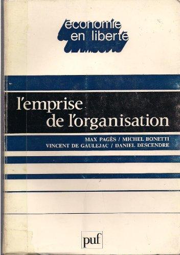 9782130360100: L'Emprise de l'organisation (Economie en liberte) (French Edition)