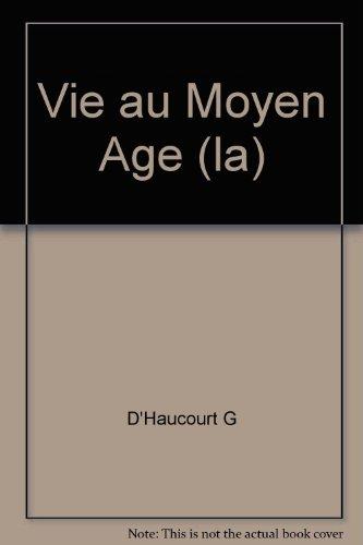 9782130360926: Vie au Moyen Age (la)