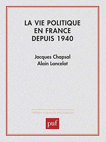 9782130361343: La Vie politique en France depuis 1940