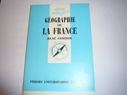 9782130361497: Géographie de la France (Que sais-je?) (French Edition)