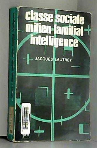 9782130362005: Classe sociale, milieu familial, intelligence