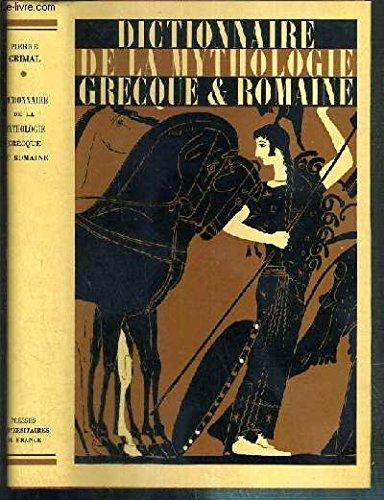 9782130362036: Dictionnaire de la Mythologie Grecque et Romaine
