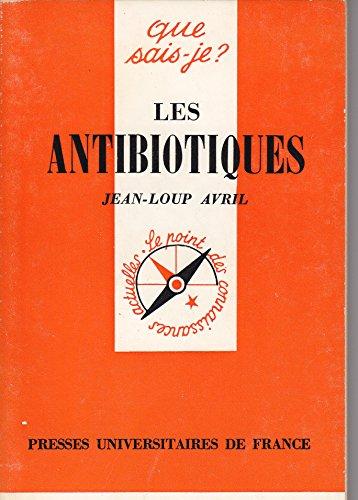 Les Antibiotiques: Avril, Jean-Loup