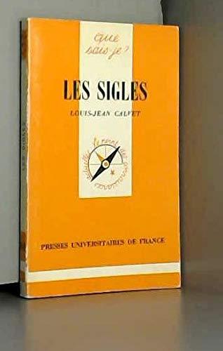 Les sigles (Que sais-je? 1811): Calvet, Louis-Jean