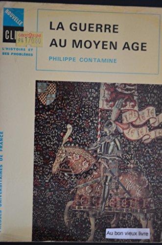 9782130363088: La Guerre au Moyen Age