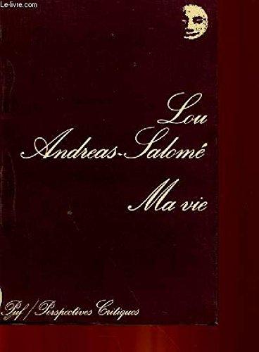 Ma vie: Andreas-Salomé, Lou