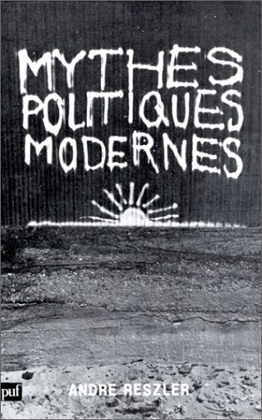 9782130365969: Mythes politiques modernes (French Edition)