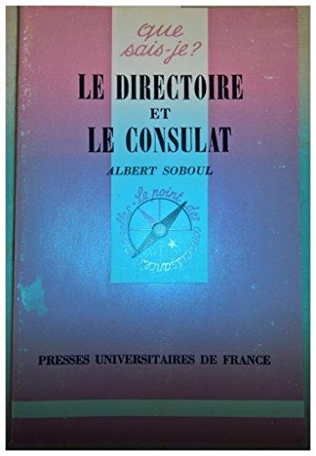 9782130366133: Le Directoire et le Consulat (1795-1804) (Que sais-je?)