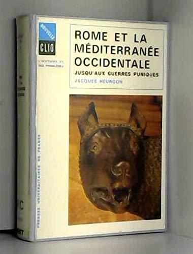 Rome et la mediterranee occidentale: Heurgon J.