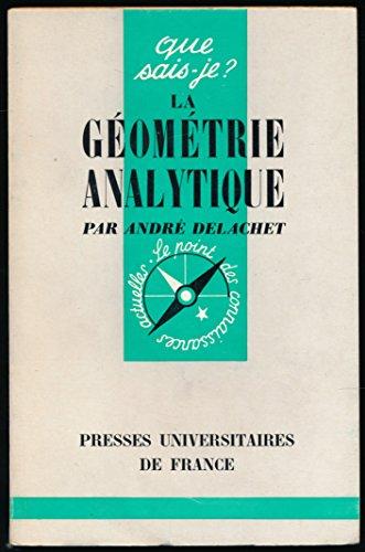 9782130367611: La géométrie analytique / Collection Que sais-je?