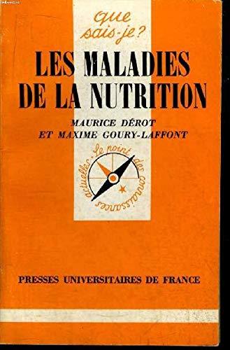 Les Maladies de la nutrition: Derot,Goury-Laffont
